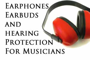 Hearing Protection for Musicians