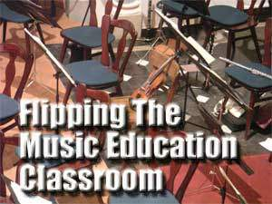 Flipping The Music Ed Classroom