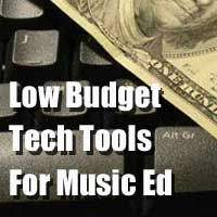 Low Budget Tech Options For Music Education